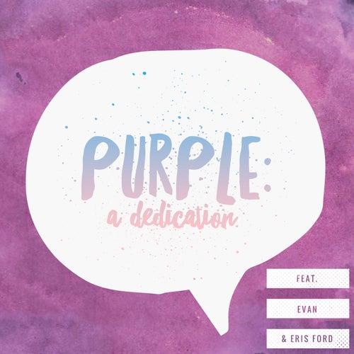 Purple: A Dedication by Jered Sanders