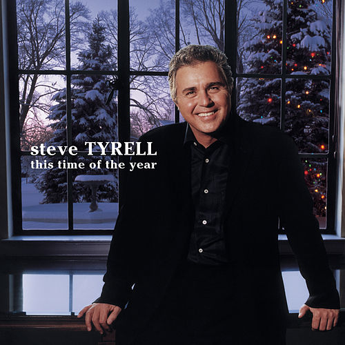 This Time Of The Year de Steve Tyrell