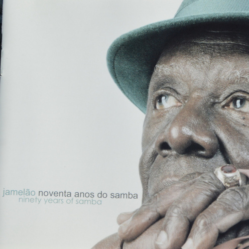 Noventa Anos do Samba by Jamelão