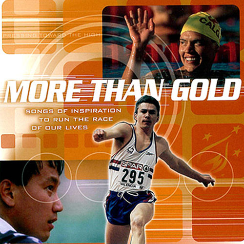 More Than Gold by Various Artists