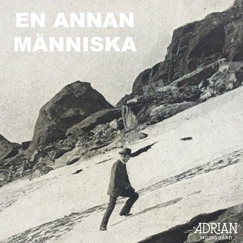 En annan människa di Adrian Modiggård