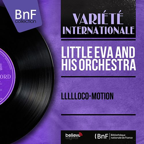 Llllloco-Motion (Mono Version) di Little Eva