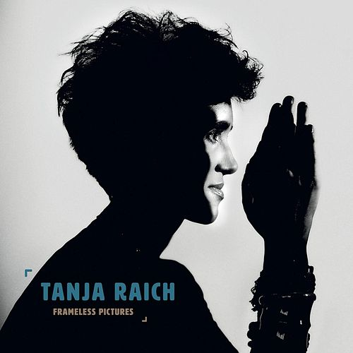 Frameless Pictures by Tanja Raich