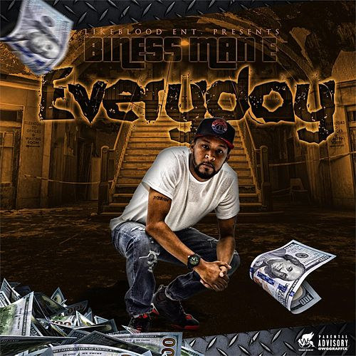 Everyday by Biness Man E