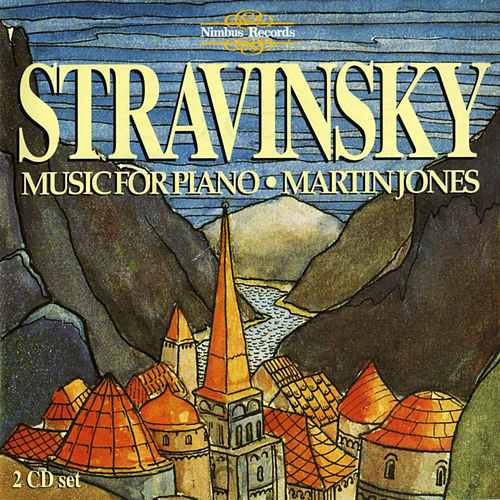 Stravinsky: Piano Music by Martin Jones
