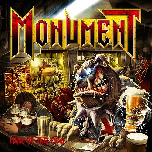 Hair of the Dog by Monument