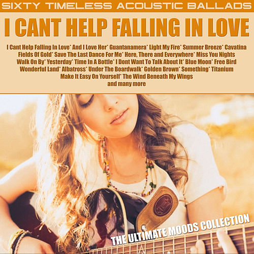 I Cant Help Falling In Love by Acoustic Moods Ensemble