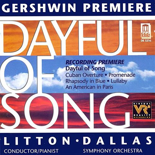 GERSHWIN, G.: Dayful of Song / Cuban Overture / Promenade / Rhapsody in Blue / Lullaby/ An American in Paris (Dallas Symphony Orchestra) de Various Artists