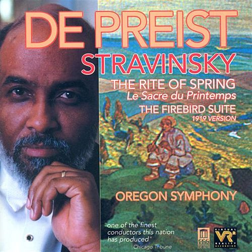 STRAVINSKY, I.: Rite of Spring (The) / The Firebird Suite (1919 version) (Oregon Symphony, DePreist) by James DePreist