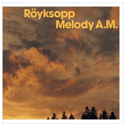 Melody A.M. by Röyksopp