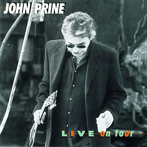 Live on Tour von John Prine