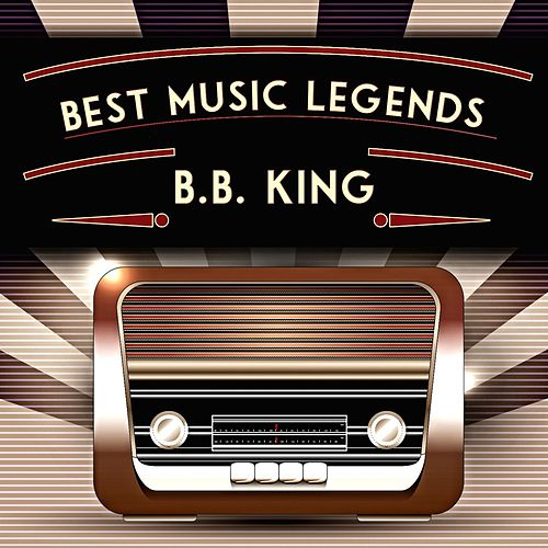 Best Music Legends by B.B. King