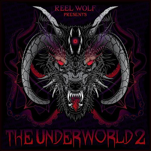 The Underworld 2 (Metal Edition EP) von Reel Wolf