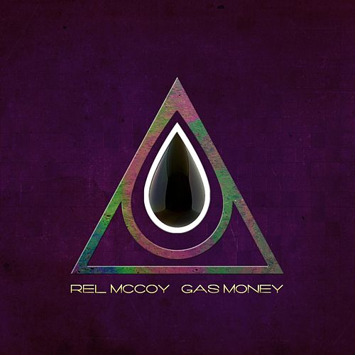 Gas Money by Rel McCoy