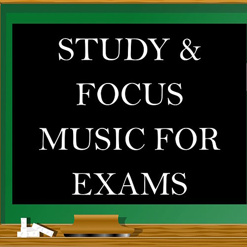 Study & Focus Music for Exams - GCSE Revision,    by