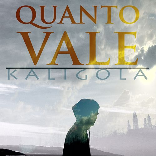Quanto vale di Kaligola