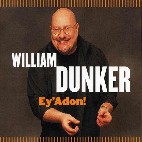 Èy'adon ! by William Dunker