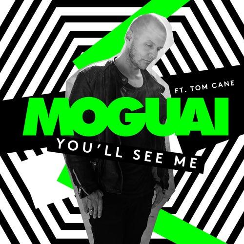 You'll See Me (feat. Tom Cane) de Moguai