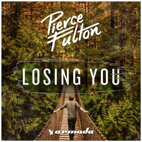 Losing You von Pierce Fulton