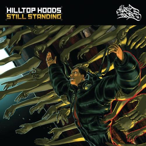 Still Standing von Hilltop Hoods
