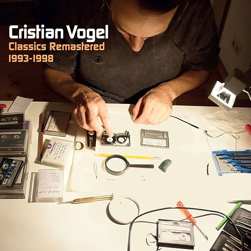 Classics Remastered 1993-1998 by Cristian Vogel
