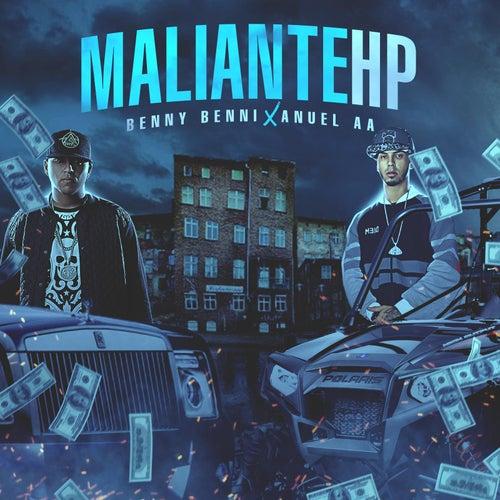 Maliante Hp (feat. Anuel Aa) de Benny Benni