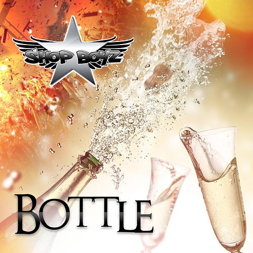 Bottle by Shop Boyz