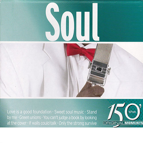 Soul 150 Original Moments de Various Artists