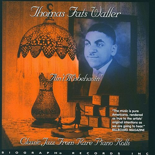 Classic Jazz From Rare Piano Rolls von Fats Waller