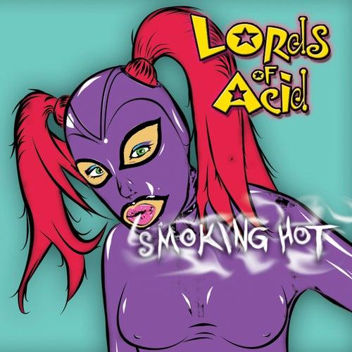 Smoking Hot de Lords of Acid