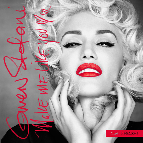 Make Me Like You (The Remixes) de Gwen Stefani