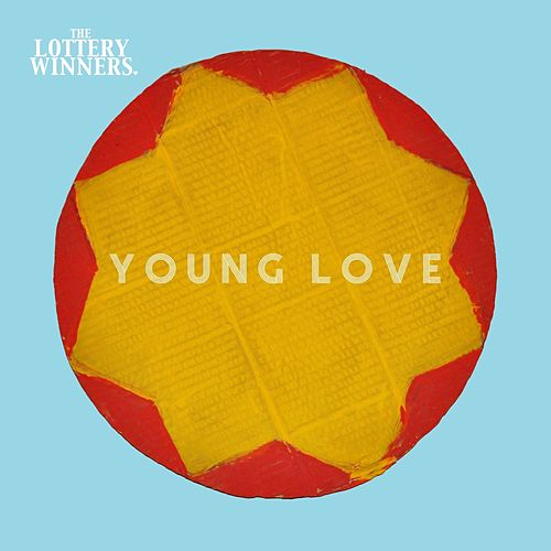 Young Love by The Lottery Winners