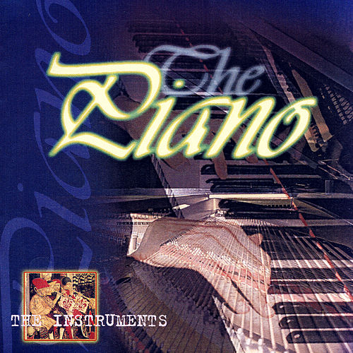 The Instruments- The Piano by Various Artists