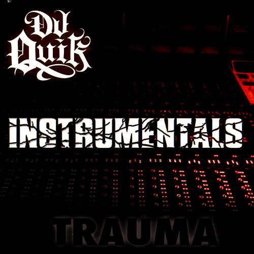 Trauma Instrumentals by DJ Quik