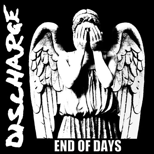 End of Days by Discharge