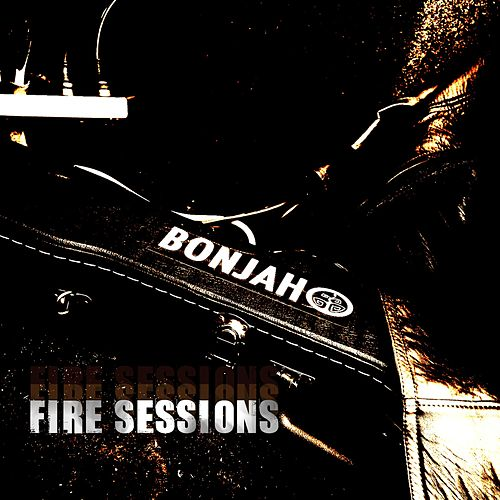Fire Sessions by Bonjah