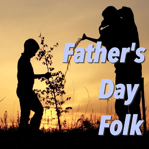 Father's Day Folk by Various Artists