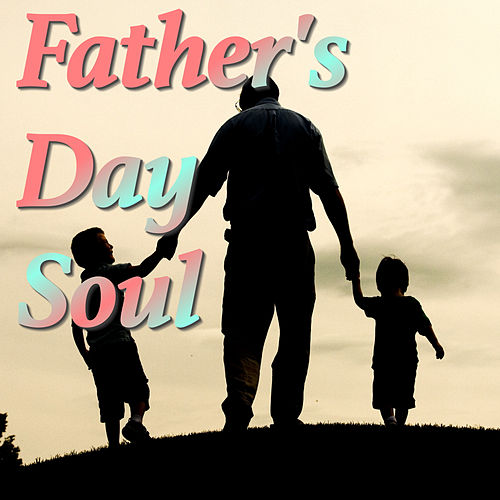Father's Day Soul by Various Artists