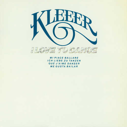 I Love to Dance by Kleeer