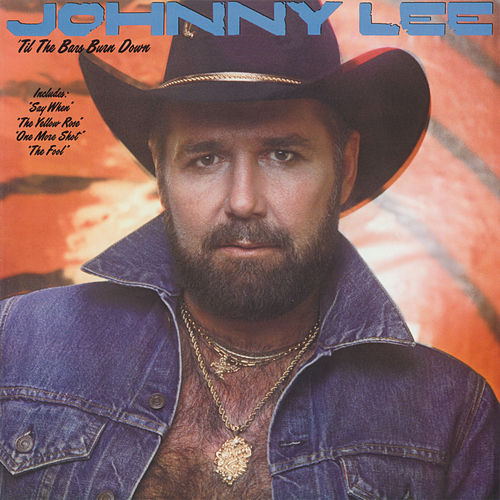 'Til The Bars Burn Down de Johnny Lee