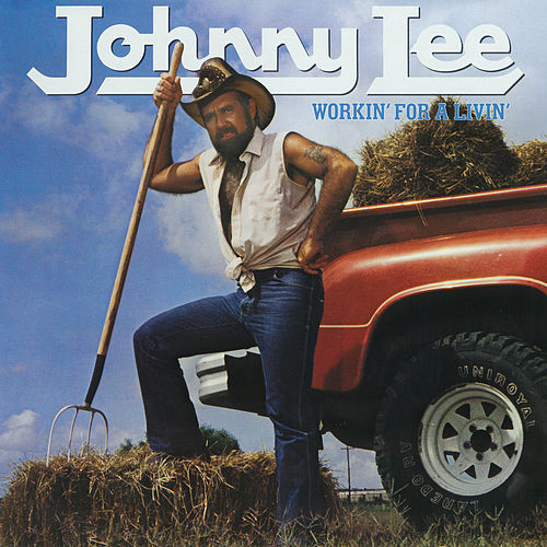 Workin' For A Livin' de Johnny Lee