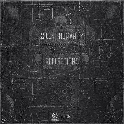 Reflections by Silent Humanity