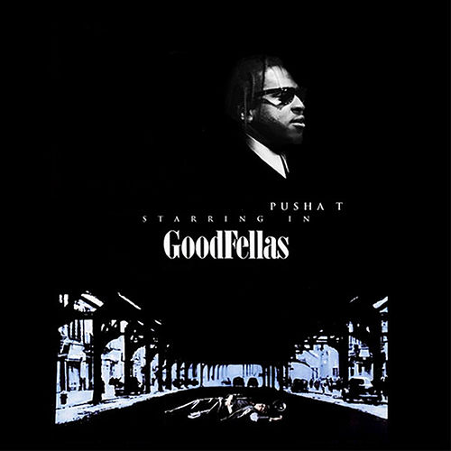 Goodfellas de Pusha T