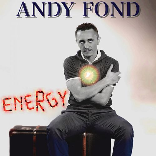 Energy by Andy Fond