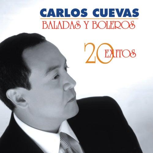 Baladas y Boleros: 20 Éxitos by Carlos Cuevas
