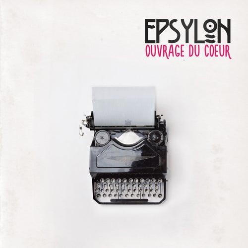 Ouvrage Du Coeur by Epsylon