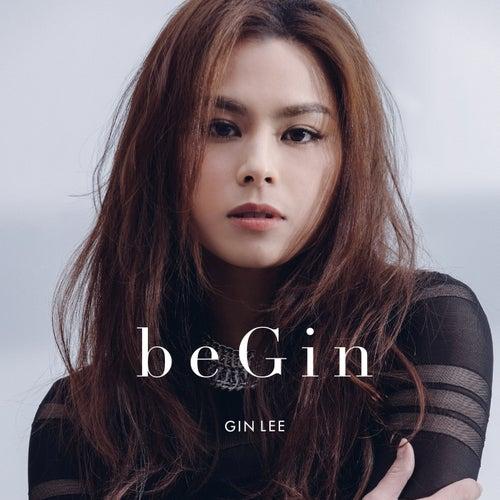 beGin by Gin Lee