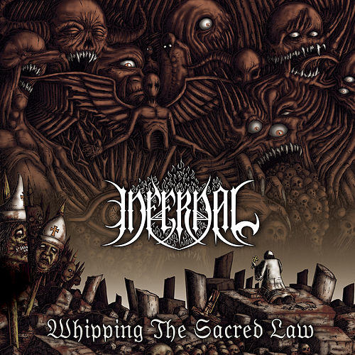Whipping the Sacred Law von Infernal