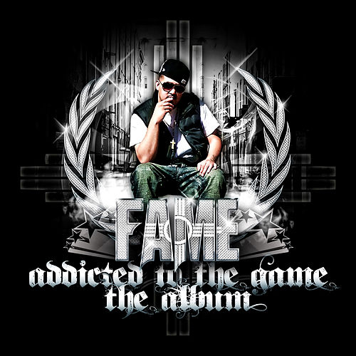 Addicted to the Game de Fame