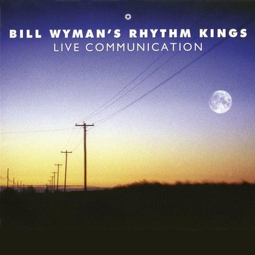 Live Communications de Bill Wyman